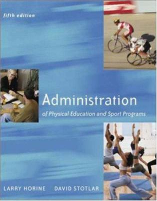 Administration of Physical Education and Sport Programs with Powerweb Bind-In Passcard 9780072878585