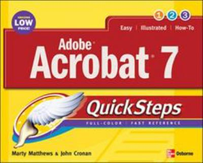 Adobe Acrobat 7 QuickSteps 9780072260328
