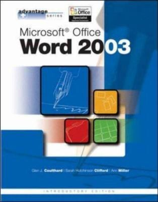 Advantage Series: Microsoft Office Word 2003, Intro Edition 9780072834253