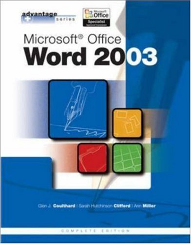 Advantage Series: Microsoft Office Word 2003, Complete Edition 9780072834277