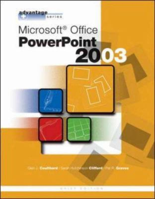 Advantage Series: Microsoft Office PowerPoint 2003, Brief Edition 9780072834376