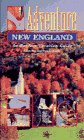 Adventure New England: An Outdoor Vacation Guide