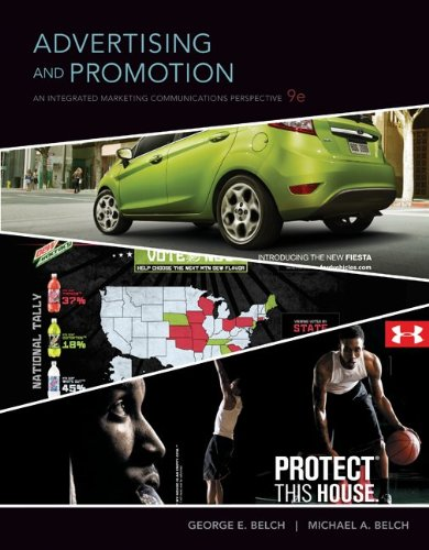 Advertising and Promotion: An Integrated Marketing Communications Perspective 9780073404868