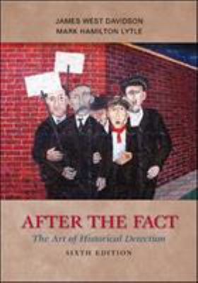 After the Fact: The Art of Historical Detection 9780073385488
