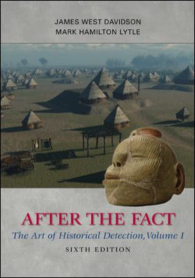 After the Fact, Volume I: The Art of Historical Detection 9780077292683