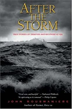 After the Storm: True Stories of Disaster and Recovery at Sea 9780071427920