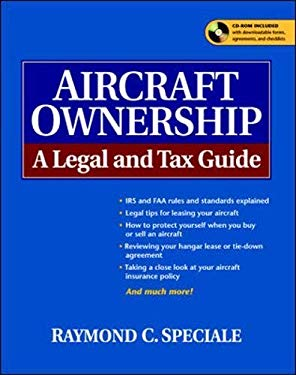 Aircraft Ownership: A Legal and Tax Guide 9780071407649