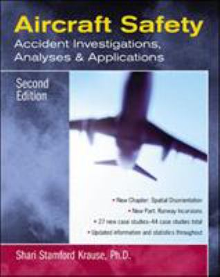 Aircraft Safety: Accident Investigations, Analyses, and Applications 9780071409742