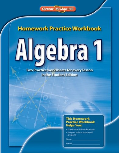Algebra 1 Homework Practice Workbook by McGraw-Hill/Glencoe