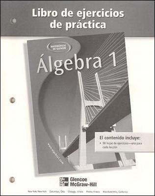 Algebra 1 Libro de Ejercicios de Practica 9780078277504