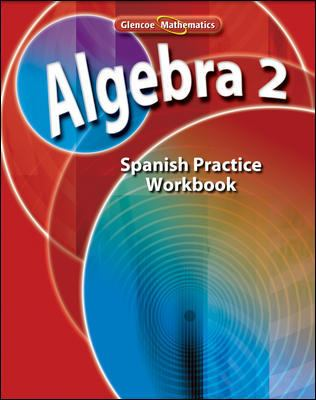 Algebra 2: Libro de Ejercicios de Practica 9780078790584