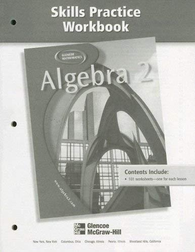 Algebra 2 Skills Practice Workbook 9780078280238