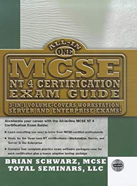 All-In-One MCSE NT 4.0 Certification Exam Guide [With Contains One of a Kind NT Simulator...] 9780079137395