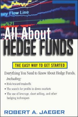 All about Hedge Funds: The Easy Way to Get Started 9780071393935