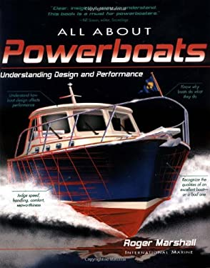 All about Powerboats: Understanding Design and Performance 9780071362047