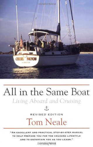 All in the Same Boat: Living Aboard and Cruising 9780071427913