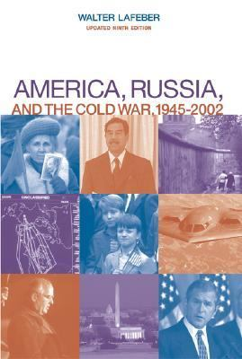 America, Russia, and the Cold War, 1945-2002 - 9th Edition