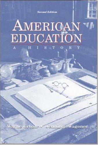 American Education: A History 9780072289527