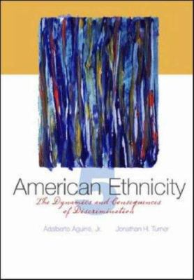 American Ethnicity: The Dynamics and Consequences of Discrimination 9780073135779