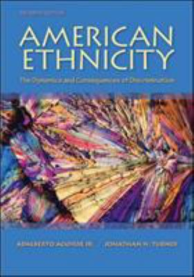American Ethnicity: The Dynamics and Consequences of Discrimination 9780078111587