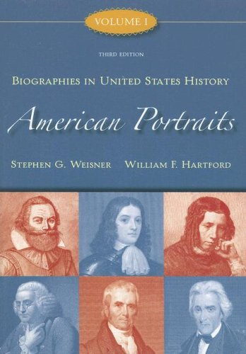 American Portraits, Volume 1: Biographies in United States History 9780073534558