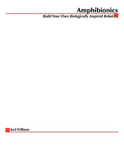 Amphibionics: Build Your Own Biologically Inspired Robot 9780071412452
