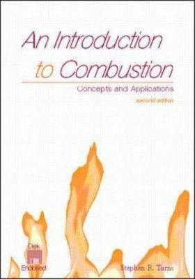 An Introduction to Combustion: Concepts and Applications W/Software 9780072350449