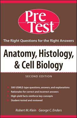Anatomy, Histology, and Cell Biology: Pretest Self-Assessment and Review 9780071437493