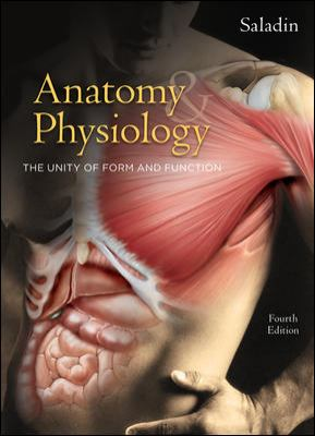 Anatomy & Physiology: The Unity of Form and Function 9780072875065