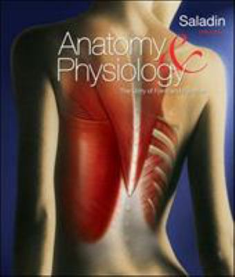 Anatomy & Physiology: The Unity of Form and Function 9780073525693