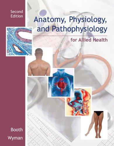 Anatomy, Physiology, and Pathophysiology for Allied Health 9780073373959
