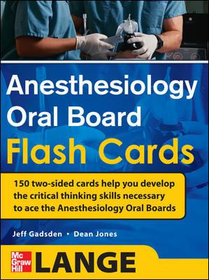 Anesthesiology Oral Board Flash Cards 9780071714037