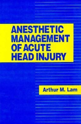 Anesthetic Management of Acute Head Injury 9780070361270