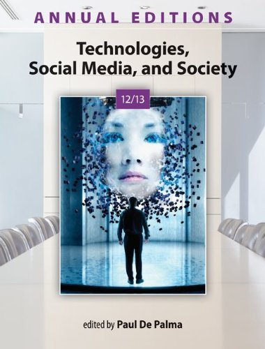 Annual Editions: Technologies, Social Media, and Society 12/13 9780073528731