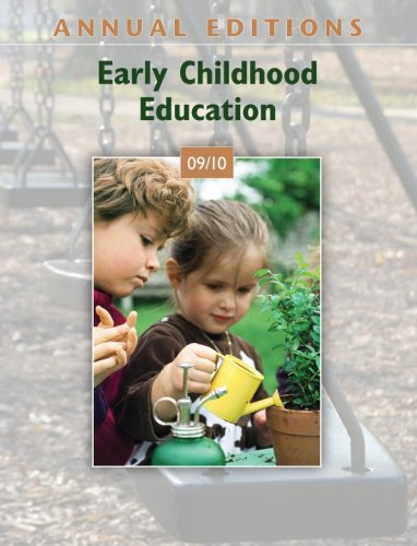 Annual Editions: Early Childhood Education 09/10 9780078127649