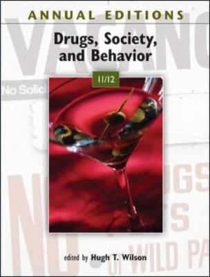 Annual Editions: Drugs, Society, and Behavior 11/12 9780078050916
