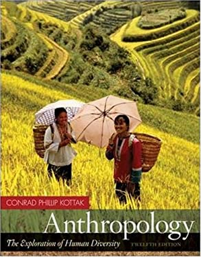 Anthropology: The Exploration of Human Diversity [With Living Anthropology CD] 9780073315089