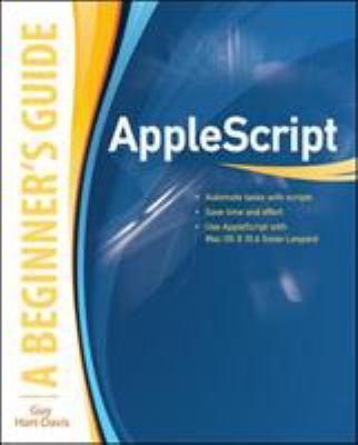 AppleScript: A Beginner's Guide 9780071639545