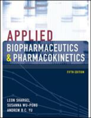 Applied Biopharmaceutics & Pharmacokinetics, Fifth Edition 9780071375504