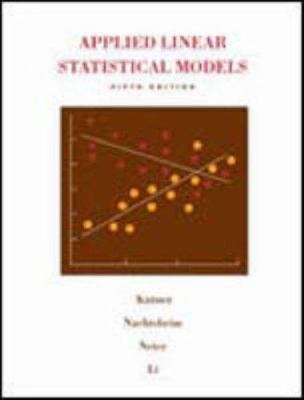 Applied Linear Statistical Models 9780072386882