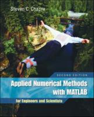 Applied Numerical Methods: With MATLAB for Engineers and Scientists 9780073132907