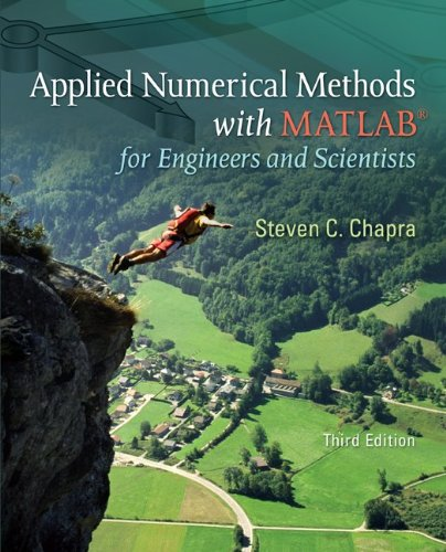 Applied Numerical Methods W/MATLAB: For Engineers & Scientists 9780073401102