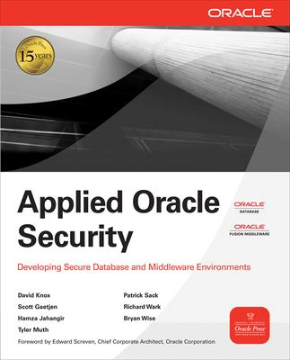 Applied Oracle Security: Developing Secure Database and Middleware Environments 9780071613705