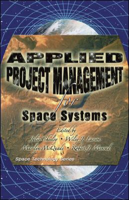 Applied Project Management for Space Systems 9780073408859