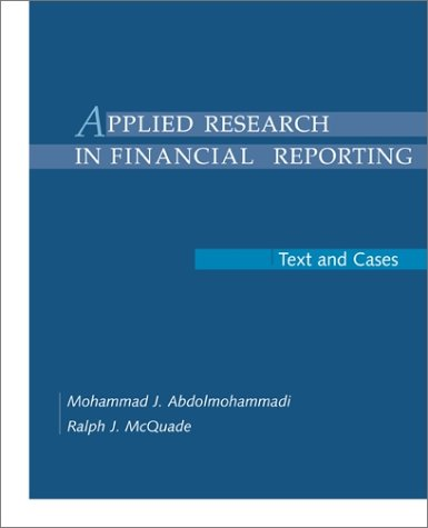 Applied Research in Financial Reporting: Text and Cases