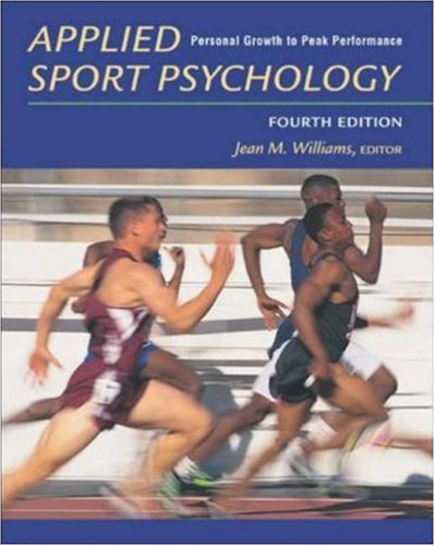Applied Sport Psychology: Personal Growth to Peak Performance with Powerweb 9780072552379