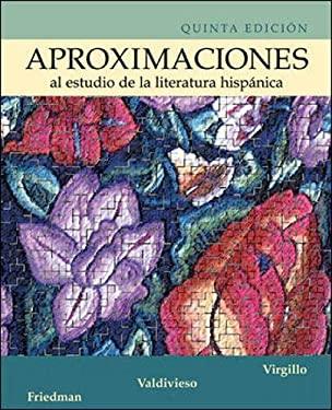 Aproximaciones Al Estudio de La Literatura Hispanica 9780072558463