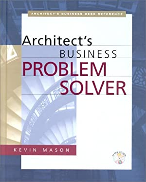 Architect's Business Problem Solver [With Disk] 9780070411067