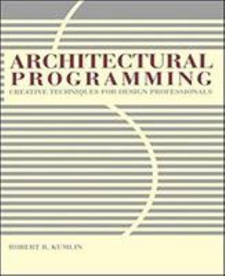 Architectural Programming: Creative Techniques for Design Professionals 9780070359727