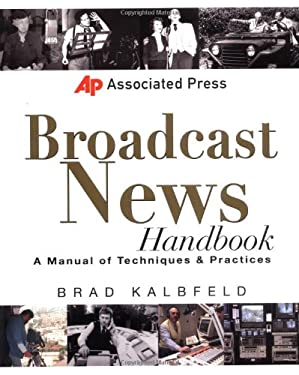 Associated Press Broadcast News Handbook 9780071363884